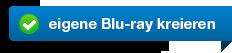 eigene Blu-ray kreieren